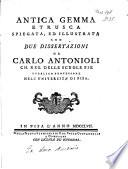 Antica gemma Etrusca spiegata  ed illustrata con due dissertazioni