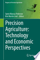 Precision Agriculture  Technology and Economic Perspectives