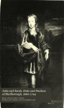 John and Sarah  Duke and Duchess of Marlborough  1660 1744