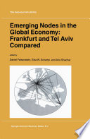 Emerging Nodes in the Global Economy  Frankfurt and Tel Aviv Compared