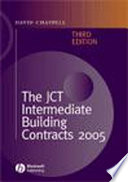 The JCT Intermediate Building Contracts 2005