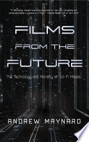Films from the Future Of The Science Of Interstellar The Second