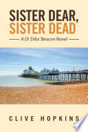Sister Dear  Sister Dead Book PDF