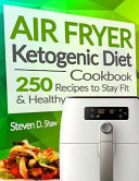Air Fryer Ketogenic Diet Cookbook