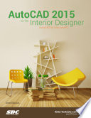 AutoCAD 2015 for the Interior Designer
