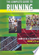 The Complete Guide to Running Pdf/ePub eBook