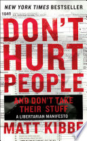 Don t Hurt People and Don t Take Their Stuff