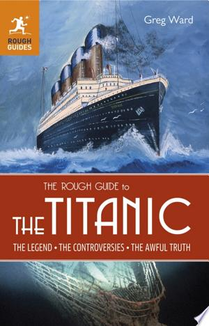 The Rough Guide to the Titanic - ISBN:9781405390651