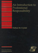 An Introduction to Professional Responsibility