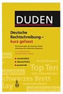 Duden  Deutsche Rechtschreibung   kurz gefasst