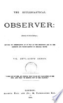 The Ecclesiastical Observer : ...