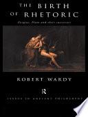 Ebook The Birth of Rhetoric Epub Robert Wardy Apps Read Mobile