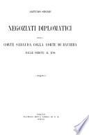 Negoziati diplomatici della corte sabauda colla corte di Baviera dalle origini al 1704