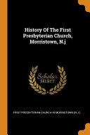 History Of The First Presbyterian Church Morristown N J