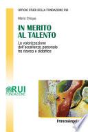 In merito al talento  La valorizzazione dell eccellenza personale tra ricerca e didattica