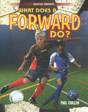 What Does a Forward Do