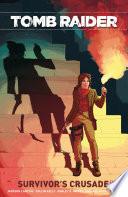 Tomb Raider Volume 3: Crusade