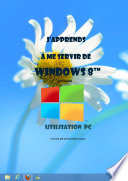 J apprends    me servir de windows 8   1