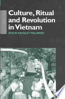 Culture, Ritual and Revolution in Vietnam