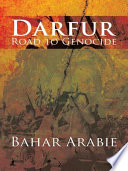 Darfur-Road to Genocide Its Freedom Fighters And People As Told