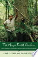 Maya Forest Garden