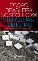 Ficção brasileira no século XXI: terceiras leituras