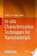 In Situ Characterization Techniques For Nanomaterials