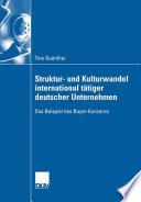 Struktur- und Kulturwandel international tätiger deutscher Unternehmen