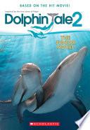 Dolphin Tale 2 The Junior Novel