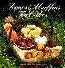 Scones  Muffins  and Tea Cakes