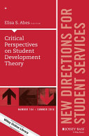 Critical Perspectives on Student Development Theory