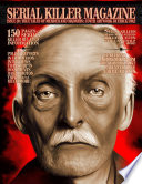 ISSUE 20 OF SERIAL KILLER MAGAZINE