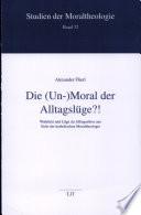 Die (Un-)Moral der Alltagslüge?!
