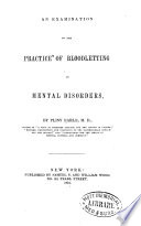 An Examination Of The Practice Of Bloodletting In Mental Disorders