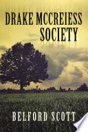Drake McCreiess Society