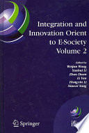 Integration and Innovation Orient to E Society Volume 2