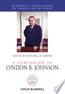 A Companion To Lyndon B Johnson