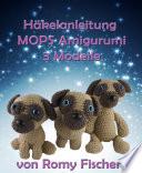 H  kelanleitung MOPS Amigurumi