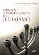 Origen y persistencia del judaísmo