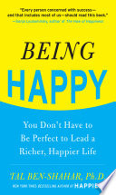 Being Happy  You Don t Have to Be Perfect to Lead a Richer  Happier Life