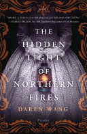 The Hidden Light of Northern Fires The Civil War Charles Frazier New York