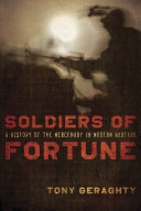 Soldiers of Fortune Soldiers For Hire Have Been An Essential Component