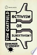 Summer of Unrest  Activism or Slacktivism