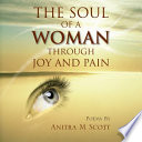 The Soul of a Woman Through Joy and Pain