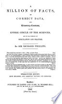 A Million of Facts of Correct Data, and Elementary Constants, in the Entire Circle of the Sciences