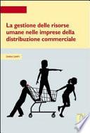La gestione delle risorse umane nelle imprese della distribuzione commerciale