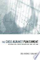 The Case Against Punishment