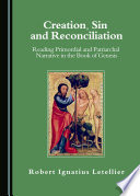 Creation, Sin And Reconciliation : the first book of the torah, and...