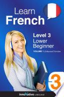 Learn French   Level 3  Lower Beginner  Enhanced Version