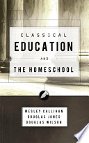 Classical Education And The Homeschool